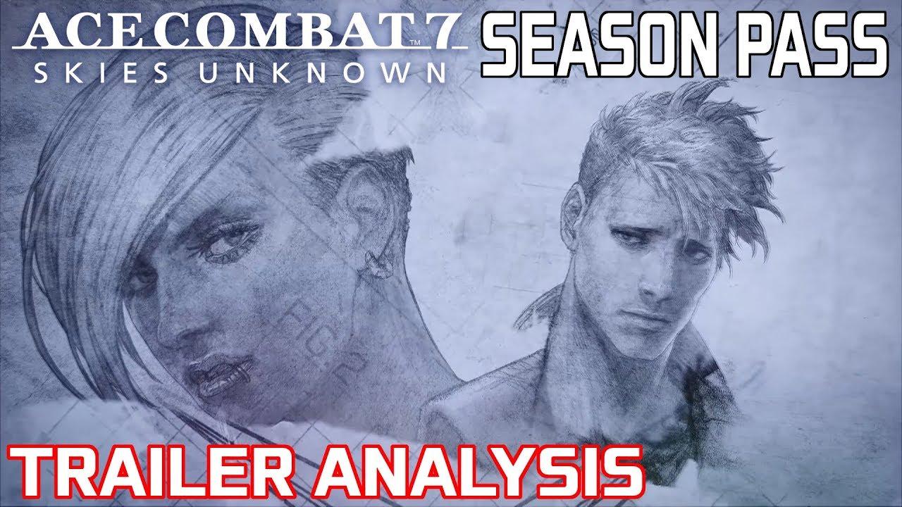Ace Combat 7 Season Pass: Trailer Analysis (Aircraft & Story Missions)
