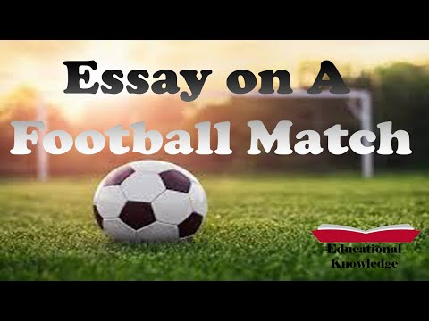 essay-on-a-football-match-|-a-football-match-|-educational-knowledge