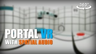 Portal VR: 360° Experience with Spatial Audio