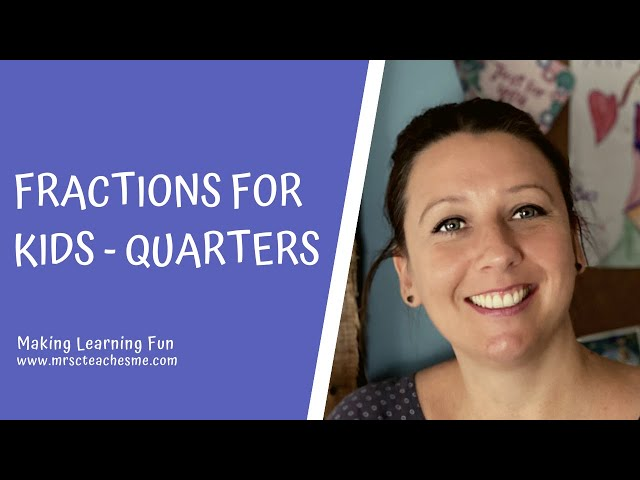 Fractions for kids - maths learning video - quarters