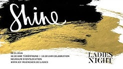 Ladies Night II/2016 - Shine - Was bedeutet es, eine Frau zu sein? | T. Kalb & F. Teichen