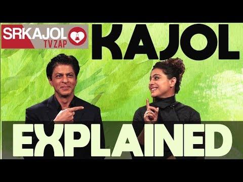 SRKajol TV Zap - Kajol explained | Shah Rukh Khan and Kajol