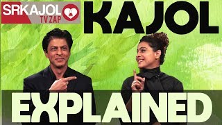 SRKajol TV Zap - Kajol explained | Shah Rukh Khan and Kajol
