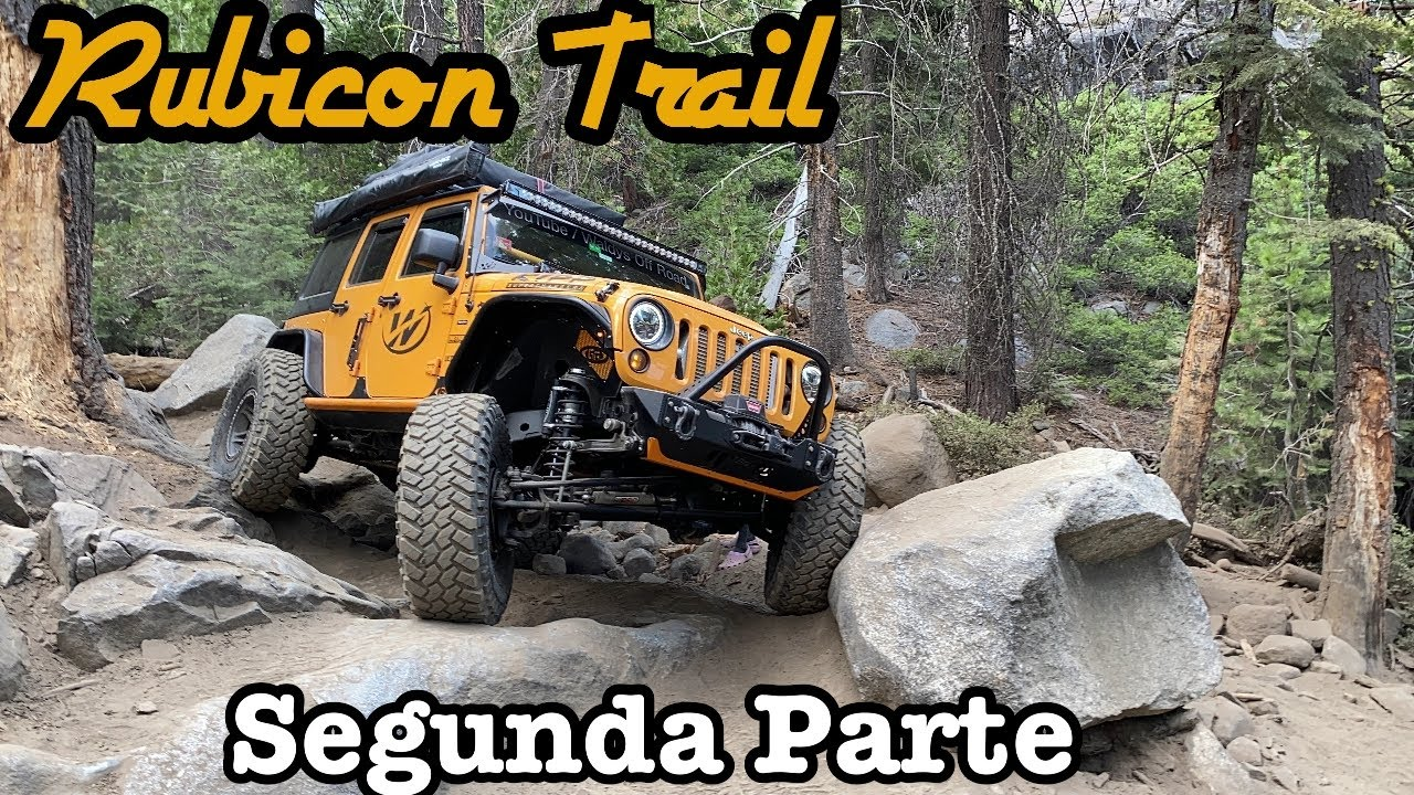 Rubicon Trail-Parte 2 by Waldys Off Road