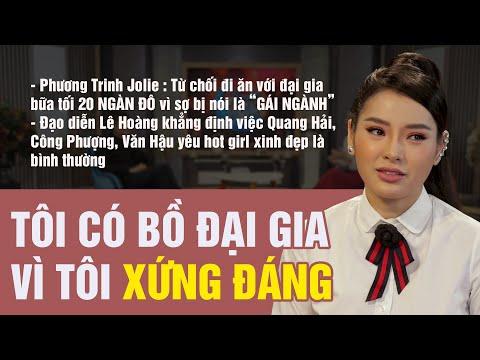 Diễn Viên Phương Trinh Jolie : Tôi Có Bồ Đại Gia Vì Tôi Xứng Đáng   Đạo Diễn Lê Hoàng