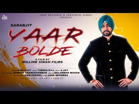 yaar-bolde-|-(-full-hd)-|-sarabjit-|-new-punjabi-songs-2019-|-latest-punjabi-songs-2019