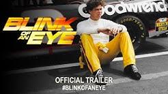Blink of An Eye (2019)   Official Trailer HD