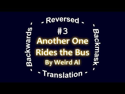 Another One Rides The Bus Backwards (Misheard Lyrics)