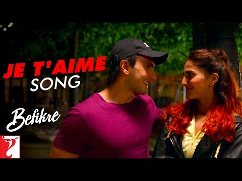 Je T'aime Song Lyrics From Befikre