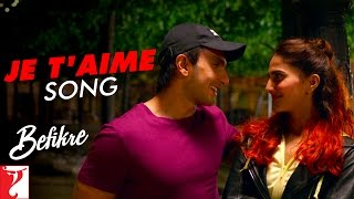 Je T'aime - Song | Befikre | Ranveer Singh | Vaani Kapoor | Vishal Dadlani | Sunidhi Chauhan(A melody that will get you hooked. Here's the #JeTaime Song from the film 'Befikre'. Watch Full Movie: ▻ iTunes - http://apple.co/2j40uTl ▻ Google Play ..., 2016-12-15T11:15:11.000Z)