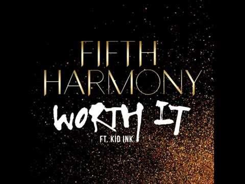 Fifth Harmony - Worth It ft. Kid Ink(Audio)