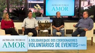 Gambar cover Acima de Tudo o Amor - 28/1/17 - A solidariedade dos coordenadores voluntários de eventos (bloco 1)