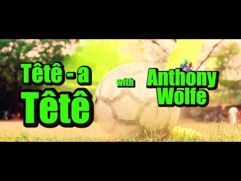TeTe a TeTe with Anthony Wolfe