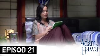 Adam Dan Hawa - Episod 21