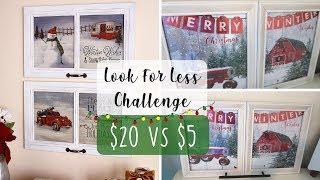 Christmas Look For Less Challenge | Christmas Decor DIY | Dollar Tree Christmas DIY