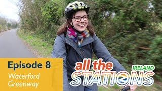 It's Green And It's A Way - Episode 8, 31st March - Waterford Greenway