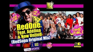 RedOne feat. Adelina & Now United - One World (RED SUPA Remix) thumbnail