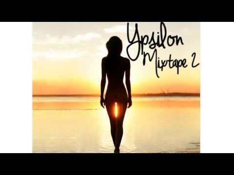 "YPSILON Mixtape II - JUNE 2015 ""CHILL TROPICAL DEEP HOUSE INDIE"""