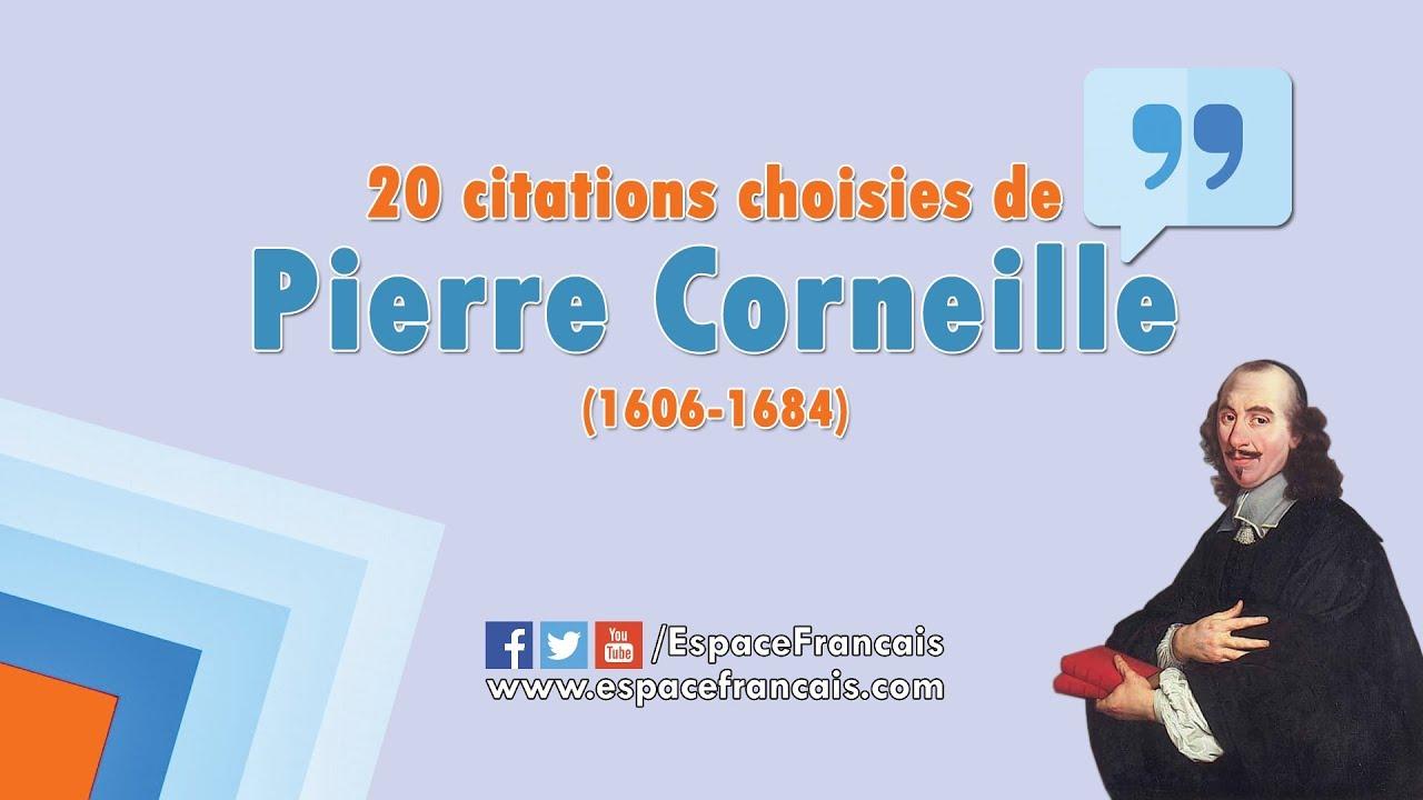 20 Citations Choisies De Pierre Corneille