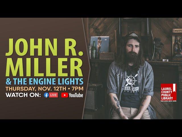 John R. Miller and the Engine Lights: Full Show