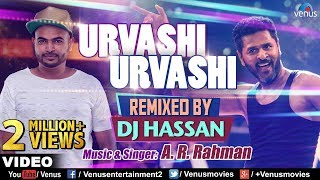 Urvashi Urvashi - Remix | DJ Hassan | A.R Rehman | Prabhu Deva | Latest Hindi Remix Songs 2017
