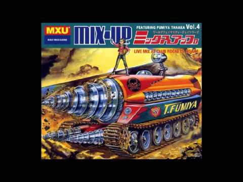 Fumiya Tanaka - Mix-Up Vol. 4