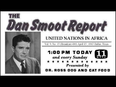 Dan Smoot #400 - United Nations in Africa (1963-Apr-15)
