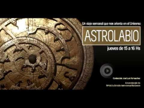 Astrolabio  programa 5 - 30 de Junio 2016