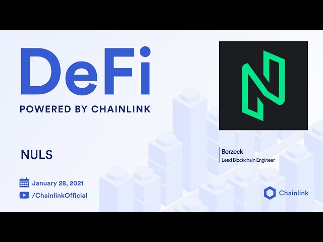 NULS and Chainlink Live Q&A: Blockchain Oracles for Next-Generation DeFi Applications