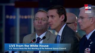 LIVE | V.P. Pence Hosts the First Meeting of the National Space Council