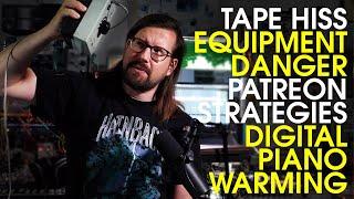 Digital piano warming, ear protection, Patreon strategies   Q+A June 2020