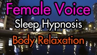 Full Body Relaxation Sleep Hypnosis - Female Voice