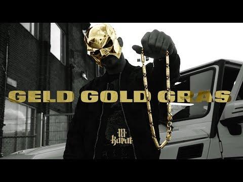 18 Karat ✖️• GELD • GOLD • GRAS •✖️ [ official Video ] 3G OUT NOW!