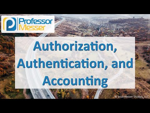 Authorization, Authentication, and Accounting - CompTIA Network+ N10-007 - 4.2
