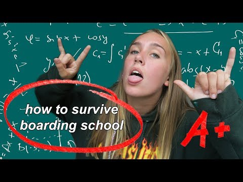 HOW TO SURVIVE BOARDING SCHOOL: DOS AND DONTS!