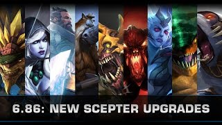 Dota 2 New Scepter Upgrades (Patch 6.86)