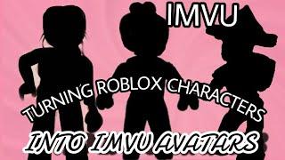 💙🥳TURNING ROBLOX AVATARS INTO IMVU AVATARS😂😳🤠 screenshot 1