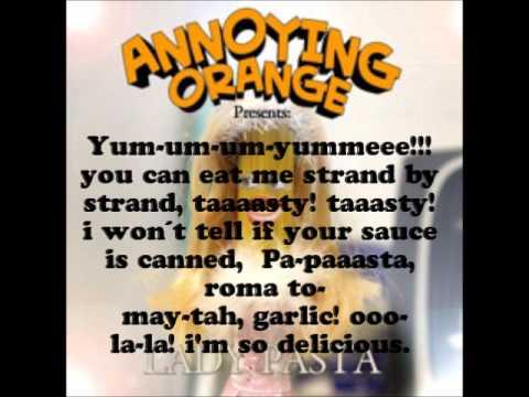 Annoying Orange - Lady Pasta (lyrics)