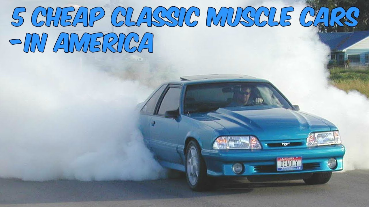 5 Cheap Classic Muscle Cars - In America - YouTube