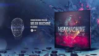 Mean Machine - Reloaded [Fusion 270]