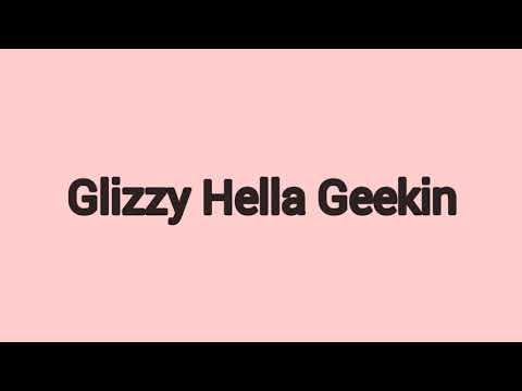 """YBN Nahmir """"Glizzy Hella Geekin"""" Lyrics"""