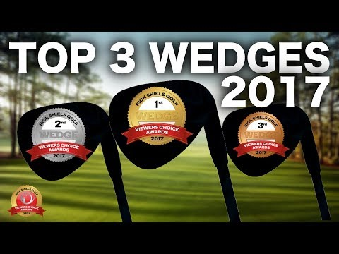 THE TOP 3 GOLF WEDGES OF 2017