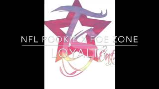 """ Loyalty ""   Nfl Pookie x FOE Zone ( Official audio )"
