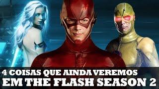 4 COISAS que ainda veremos na segunda temporada de THE FLASH!   Nerd News #24