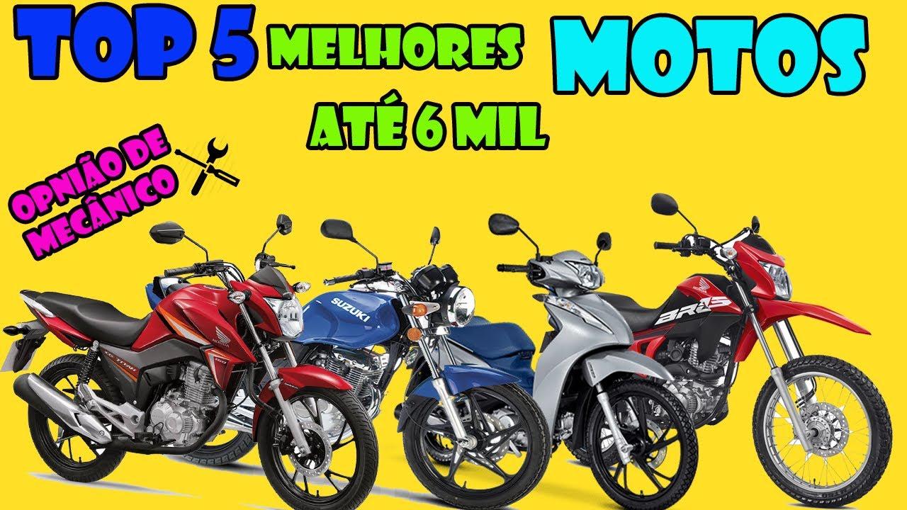Download Top 5 Motos ate 6 mil OPNIÃO DE MECÂNICO DE MOTO