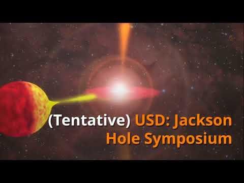 Mid Week -All eyes on Jackson Hole Symposium (AUGUST 23-25, 2017)