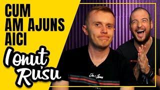 CUM AM AJUNS AICI (ep.2) IONUT RUSU