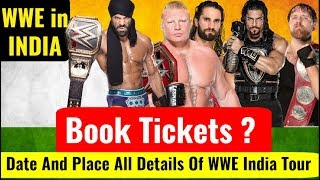 Topics Covered In Video- WWE in india wwe tour place and date in in...