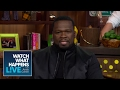 50 Cent Talks His 'Empire' Shade - #FBF - WWHL