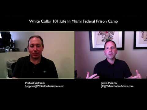 Life In Miami Federal Prison Camp